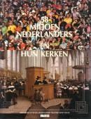 58 miljoen Nederlanders en hun kerken