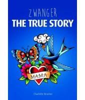 Zwanger - The true story - Charlotte Beumer
