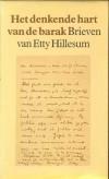 Het denkende hart van de barak - Brieven van Etty Hillesum